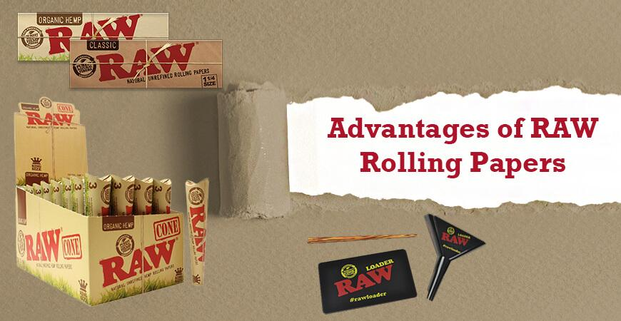 Advantages of RAW Rolling Papers